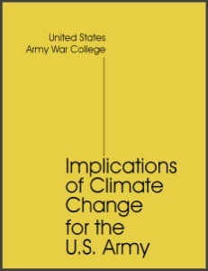 United States Army war college implications of climate change for the U.S.army